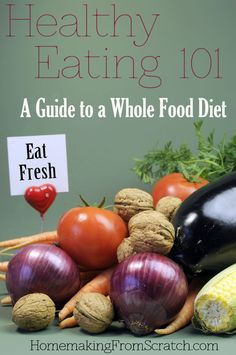My Journey To a Whole Foods Diet