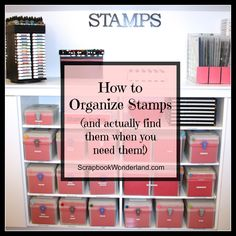 How to Organize Stamps  and actually find them when you need them