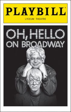 Oh, Hello on Broadway. Lyceum Theatre. September 2016