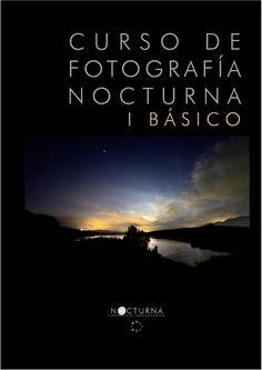 Basico curso de fotografia nocturna I Básico