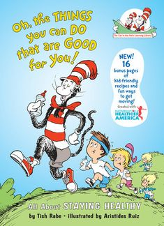 All about Oh the Things You Can Do That Are Good for You!: All About Staying Healthy (Cat in the Hat's Learning Library) by Tish Rabe. LibraryThing is a cataloging and social networking site for booklovers Map Skills, Life Skills, Earth Book, Positive Body Image, Pbs Kids, This Is A Book, Plus 8, Library Books, Money Management