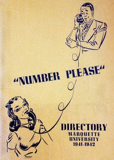 """""""Number please"""" — the cover of the 1941-42 Marquette University telephone directory. Photo taken at Marquette University Archives."""