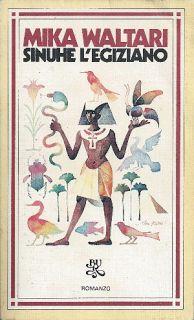 Leggere Libri Fuori Dal Coro : SINUHE L'EGIZIANO Mika Waltari