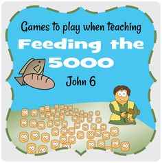 Games+to+play+for+feeding+5000,+boy+with+picnic+lunch,+John+6+#Jesuswithoutlanguage