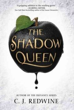 The shadow queen by C.J. Redwine ---- In this retelling of Snow White follows the adventures of Lorelai, an exiled princess who is being pursued by a magic-wielding prince serving as the personal huntsman for evil queen Irina, who has charged him with bringing her Lorelai's heart. (11/16)