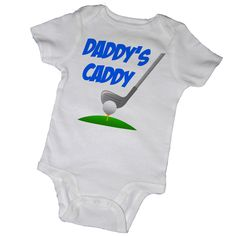 DADDY'S CADDY Bodysuits,Tees, Golf, Caddy, Clubs, Infant, Newborn, Baby Shower, Party Favor. $14.00, via Etsy.