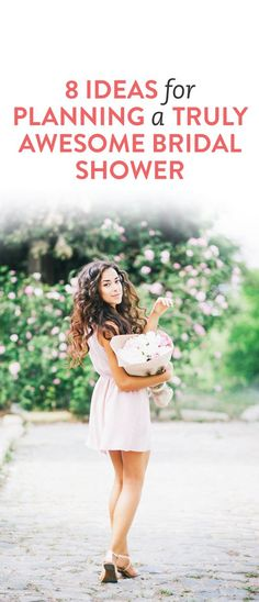 8 ideas for planning an awesome bridal shower