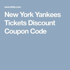 New York Yankees Tickets Discount Coupon Code New York Yankees Tickets, Mlb Tickets, Discount Coupons, Coupon Codes, Coding, News, Programming