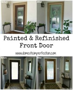 Front door painted & distressed on the outside & sanded and refinished on the inside