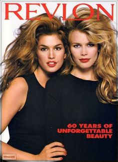 Cindy Crawford and Claudia Schiffer for Revlon