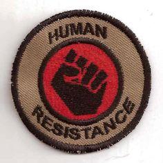 Human Resistance Merit Badge. $8.00 Robots, Cyborgs, Aliens, AIs, Transhumans beware...