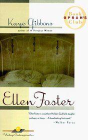 Ellen Foster - Kaye Gibbons