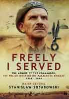 This is the biography of a professional soldier who served in the Austrian army in WWI, joined the Polish Army on its formation in the newly independent Polish nation, escaped the German invasion and arrived in Britain to form a parachute brigade and fight with great personal bravery. Readers will find this a revealing account and an essential part of the Arnhem story. Firetrench reviews