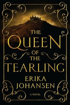 The Queen of the Tearling- so glad they are making this into a movie with Emma Watson as the heroine. It's about time!