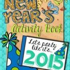 UPDATED for 2015! Better to be 3 months early than 3 months late! :)  This fun little activity book is a great way to say goodbye to 2014 and usher...