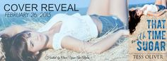 Cover Reveal: That Time With Sugar by @Tess_Oliver  http://twinsistersrockinreviews.blogspot.com/2015/02/cover-reveal-that-time-with-sugar-by.html
