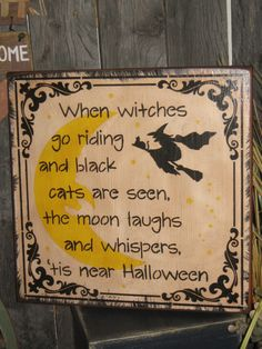 "Primitive Lg Wood Holiday Halloween Subway Sign Bats Witch Ghost "" When Witches Go Riding "" Pumpkin Witch Fall Spooky Country Housewares by JustHanginAroundPrim on Etsy https://www.etsy.com/listing/162669389/primitive-lg-wood-holiday-halloween"