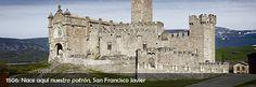 Navarra y la ruta de castillos y fortalezas. Territorio fronterizo. En este castillo, el Castillo de Javier, nace en 1506 el patrón de Navarra.