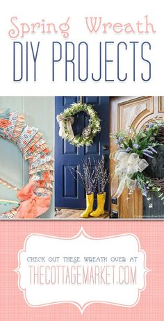 Spring Wreath DIY Projects - The Cottage Market