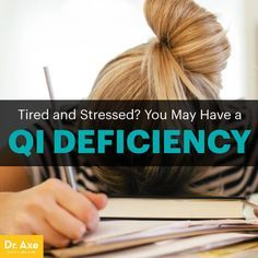 Qi deficiency - Dr. Axe http://www.draxe.com #health #Holistic #natural