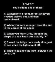 i have done all of these, definitely!