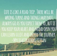 Life Is Like Quotes, Wrong Turn, Open Minded, Heart And Mind, My Life, Road Trip, Journey, Mindfulness, Learning