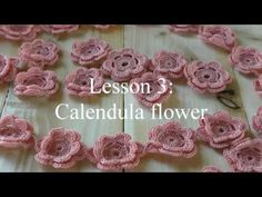 Flowers of Dunes crochet tutorial, lesson 3 - YouTube