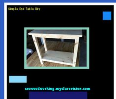 Simple End Table Diy 074851 - Woodworking Plans and Projects!