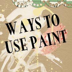 ways to use digital paint