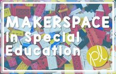 Thinking about adding makerspace learning, but not sure how to start? I'm sharing my ideas for using makerspace in the special education resource room!