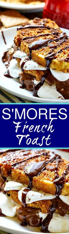 S'mores French Toast- a heavenly way to start your day!