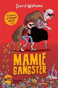 Mamie gangster de David Walliams