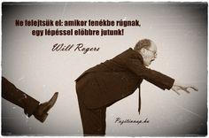 Will Rogers gondolata a fenékbe rúgásról. A kép forrása: Pozitív Nap # Facebook