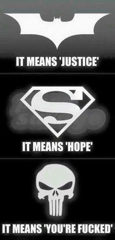 Batman: It Means Justice Superman: It Means Hope Punisher: It Means You're Fucked Marvel Avengers, Marvel Dc Comics, Dc Comics Funny, Comic Books Art, Comic Art, Book Art, Marvel Fanart, Heros Comics, Dc Memes