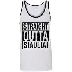 Straight Outta Siauliai -- Guys/Gals Bella+Canvas Tank Top