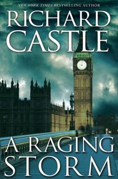 Derrick Storm 02: A Ranging Storm by Richard Castle