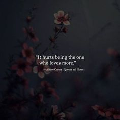 It hurts being the one who loves more. — Aimee Carter —via http://ift.tt/2eY7hg4