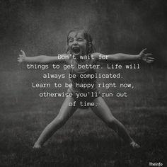Motivacional Quotes, Quotable Quotes, Wisdom Quotes, True Quotes, Great Quotes, Quotes To Live By, Funny Quotes, Inspirational Quotes, Being Happy Quotes
