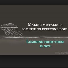 Making mistakes is something everyone does life quotes life life lessons mistakes inspiration instagram