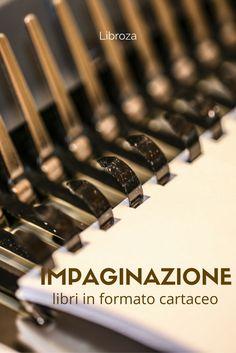 Impaginazione libri per la stampa e la pubblicazione in formato cartaceo - Libroza.com
