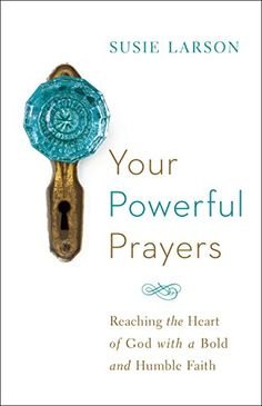 *Your Powerful Prayers: Reaching the Heart of God with a B... https://www.amazon.com/dp/B01AO3OSVE/ref=cm_sw_r_pi_dp_x_XvaPxbZ7G9GSS