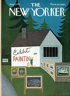 The New Yorker - Saturday, August 1972 - Issue # 2477 - Vol. 48 - N° 24 - Cover by : Charles E. The New Yorker, New Yorker Covers, Magazine Art, Magazine Covers, August 5th, Beautiful Cover, Cartoon Drawings, American Artists, Vintage Posters