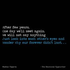 Lost Girl, Say Anything, Heartfelt Quotes, Quotations, Thoughts, Love, Typewriter, Sayings, Nature