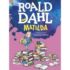[EBook] Matilda (Colour Edition) Author Roald Dahl and Quentin Blake, Matilda Roald Dahl, Quentin Blake, Got Books, Books To Read, The Twits, Winning London, Books For Boys, What To Read, Penguin Books