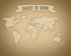 Blank - Called to Serve Missionary Map - Antique Distressed World Map - Instant download