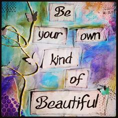I just wanted to say that you are beautiful!!! Never let anyone tell you different! I know I don't know what you guys look like but I promise you that you are BEAUTIFUL! You don't have to be someone your not to get people to like you. The right people will love you for who you are! Never give up! Remember you are worth it! I love all of you guys and thank you!!!!❤ -Aubree