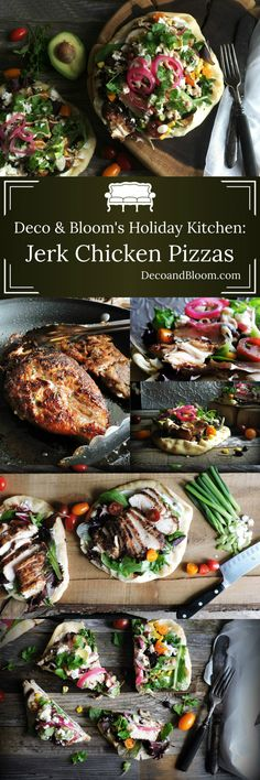 Deco & Bloom's Holiday Kitchen: Jerk Chicken Pizzas - From the Home Decor Discovery Community at www.DecoandBloom.com