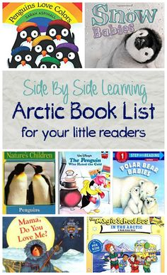 Arctic Book List for your Little Readers. Great books for Tot School, Pre-school and PreK.