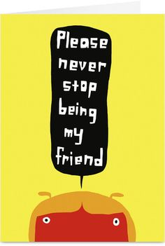 Never Stop Being Friends Friendship Card