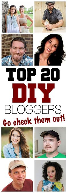 Check out our list of the Top 20 DIY Bloggers! We share their sites and talk about what they have to offer. Pinterest photo done by Leslie Davis of Paper Daisy Design. Cheers!